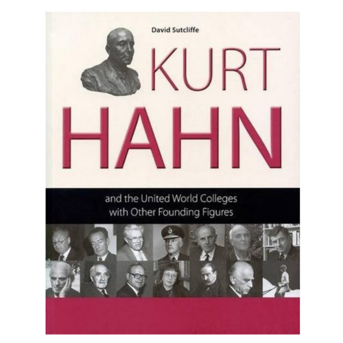 Kurt Hahn by David Sutcliffe (Softback)